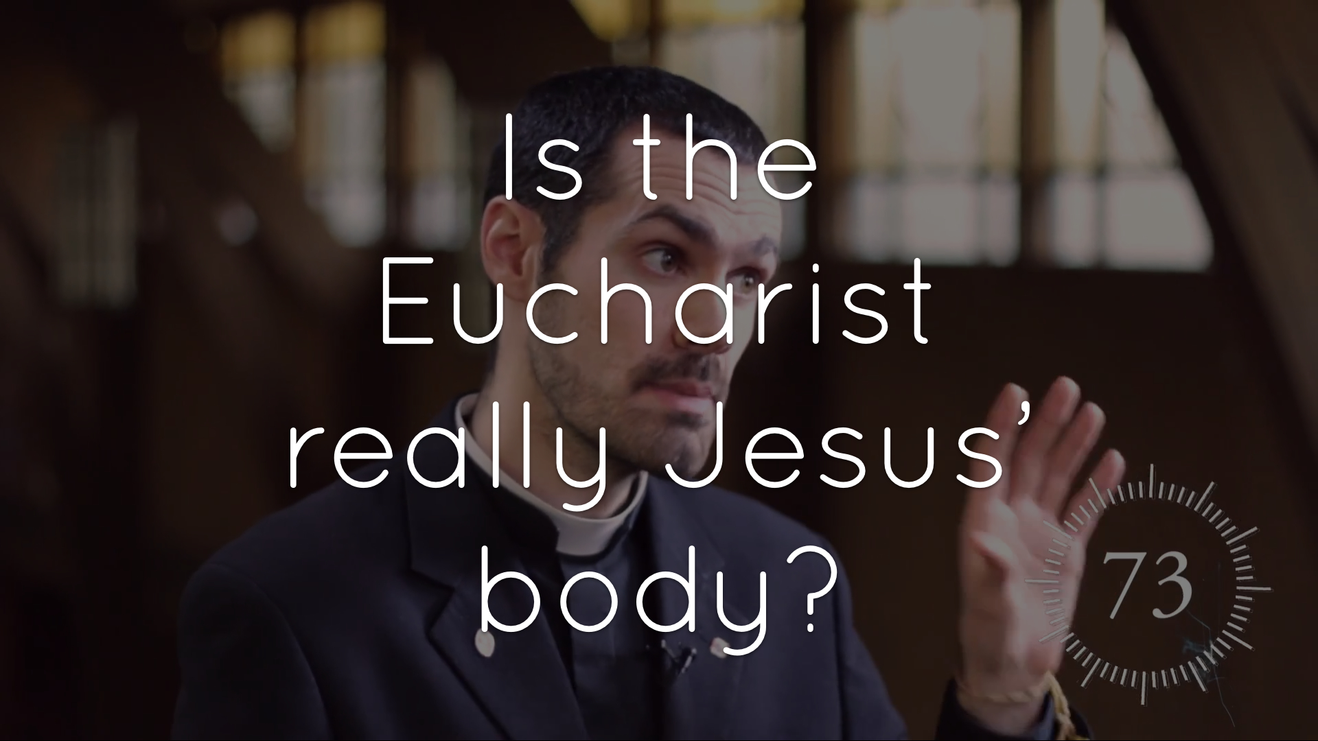 Is the Eucharist really Jesus' body?
