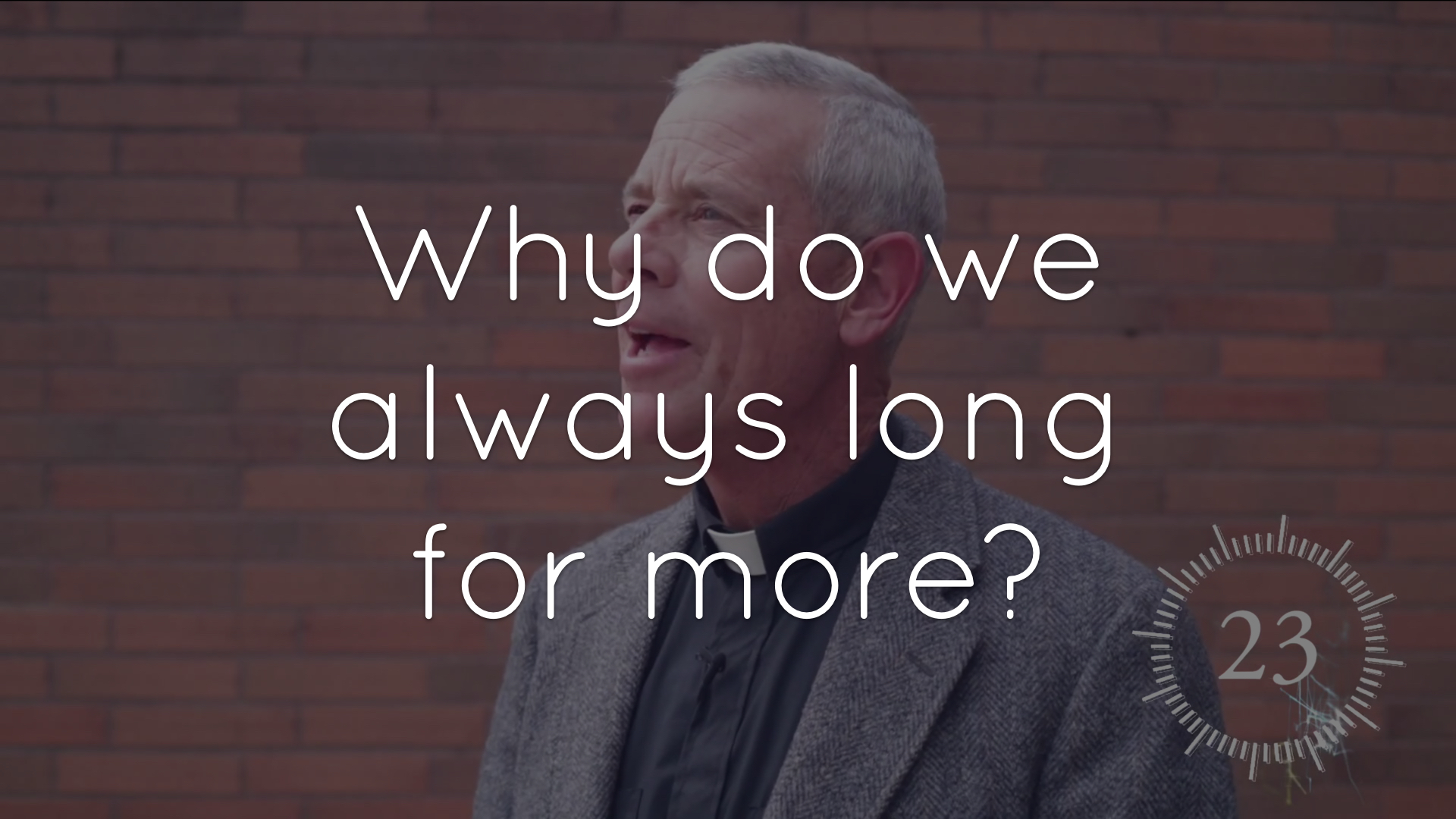 Why do we always long for more?
